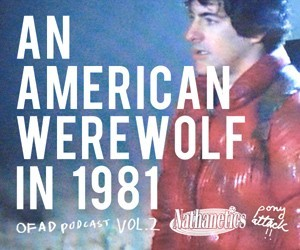 Nathanetics and Pony Attack Vol 2 An American Werewolf in 1981